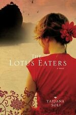 The Lotus Eaters, Soli, Tatjana, Good Condition, Book