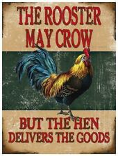 Rooster May Crow, Funny Comedy Chicken, House, Pub, Small Metal/Tin Sign Picture