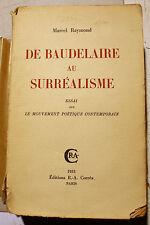 SURREALISME/DE BAUDELAIRE AU../M.RAYMOND/ED CORREA/1933/EO/HENRI PARISOT