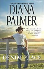 Denim and Lace by Diana Palmer (2016, Paperback)