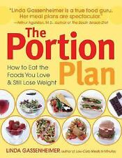The Portion Plan: How to Eat the Foods You Love and Still Lose Weight, Gassenhei
