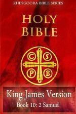 Holy Bible, King James Version, Book 10 2 Samuel by Zhingoora Bible Series...