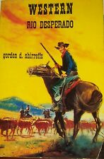 WESTERN COLLECTION LE MASQUE N° 84 RIO DESPERADO de GORDON D. SHIRREFFS