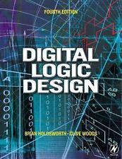 Digital Logic Design by Brian Holdsworth