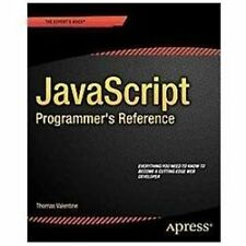 JavaScript Programmer's Reference by Jonathan Reid and Thomas Valentine...