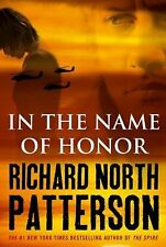 In the Name of Honor by Richard North Patterson (2010, Hardcover)