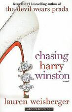 Chasing Harry Winston, Weisberger, Lauren, Good Book