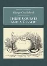 Three Courses and A Dessert (Nonsuch Classics),Clarke, William,New Book mon00000