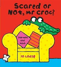 Scared or Not, Mr Croc?, Lodge, Jo, New Books