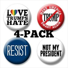 4-Pack Anti Trump PROTEST Buttons - Love Hate - resist - Not My President Pin
