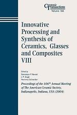 Ceramic Transactions: Innovative Processing and Synthesis of Ceramics,...