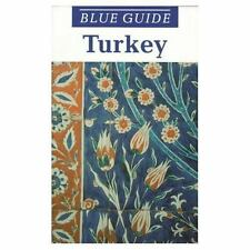 Blue Guide Turkey - The Aegean and Mediterranean Coasts