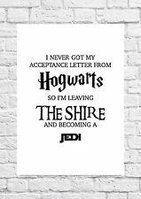 Hogwarts/Shire/Jedi Quote - Harry Potter/Star Wars/LOTR - Poster/Art Print A4