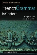 French Grammar in Context: Analysis and Practice by Rouxeville & Jubb