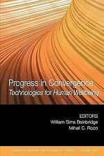 Progress in Convergence: Technologies for Human Wellbeing, Volume 1093 (Annals o