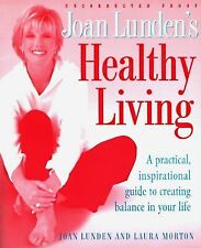 """""""HEALTHY LIVING"""" BOOK BY JOAN LUNDEN & LAURA MORTON"""