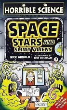 Space, Stars and Slimy Aliens (Horrible Science), Nick Arnold