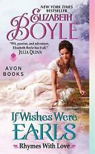 If Wishes Were Earls: Rhymes With Love-ExLibrary
