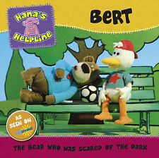 Hana's Helpline BERT: The Bear who was Scared of the Dark, Unstated,