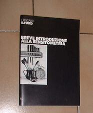 Fotografia  BREVE INTRODUZIONE ALLA SENSITOMETRIA ( i tascabili Ilford Libretto