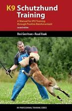 K9 Schutzhund Training : A Manual for Training Tracking, Obedience and...
