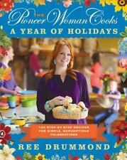 THE PIONEER WOMAN COOKS: A YEAR OF HOLIDAYS * HARDCOVER NEW *