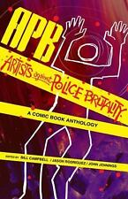 APB: Artists Against Police Brutality : A Comic Book Anthology (2015, Paperback)
