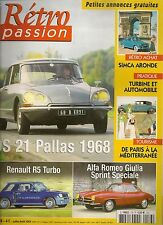 RETRO PASSION 176 CITROEN DS 21 PALLAS RENAULT 5 TURBO ALFA GIULIA SS SIM ARONDE