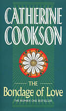 The Bondage of Love by Catherine Cookson (Paperback)