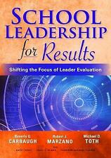 School Leadership for Results: Shifting the Focus of Leader Evaluation, Marzano,