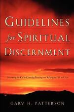 Guidelines for Spiritual Discernment by Gary H. Patterson (2003, Paperback)