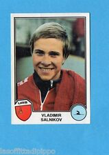 SPORT SUPERSTARS/EURO FOOTBALL 82-PANINI-Figurina n.302- SALNIKOV - URSS -Rec