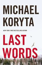 Author Signed 1st edition LAST WORDS by Michael Koryta.  NEW 1st print hardcover