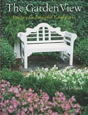 The Garden View: Designs for Beautiful Landscapes-ExLibrary