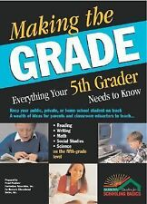 Making the Grade: Everything Your Fifth Grader Needs to Know, Ermitage, Kathleen