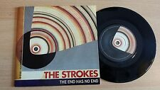 "THE STROKES - THE END HAS NO END - 45 GIRI 7"" - EU PRESS"