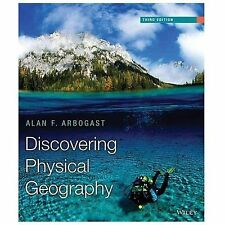 Discovering Physical Geography, 3E by Alan F. Arbogast