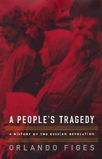 A People's Tragedy : A History of the Russian Revolution-ExL