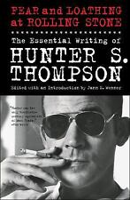 Fear and Loathing at Rolling Stone : The Essential Writing of Hunter S....