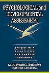Psychological and Developmental Assessment: Children with Disabilities and Chron