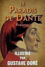 Le Paradis de Dante (Paradiso) - Illustre Par Gustave Dore by Dante Alighieri...