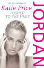 Katie Price Jordan: Pushed to the Limit Very Good Book