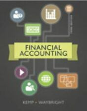 Financial Accounting, Student Value Edition by Jeffrey Waybright and Robert Kemp