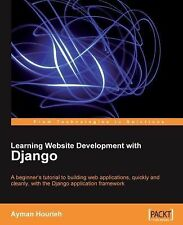 Learning Website Development with Django: A beginner's tutorial to building web