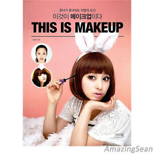 This is Makeup Book Make-up Techniques Tutorial Korean Book Make up KPOP
