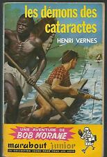 Bob Morane .Les Démons des Cataractes.Henri VERNES. Edition originale 1957 SF55B