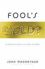 Fool's Gold?: Discerning Truth in an Age of Error