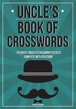 Uncle's Book of Crosswords : 100 Novelty Crossword Puzzles by Clarity Media...