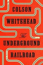 The Underground Railroad  by Colson Whitehead -- SIGNED COPY