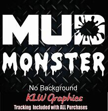 MUD MONSTER * vinyl decal sticker 4x4 Truck Diesel Off road Jeep Car ATV 2500